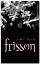 Couverture du livre « Frisson t.1 » de Maggie Stiefvater aux éditions Hachette Black Moon