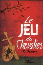 Couverture du livre « Le jeu du chevalier » de Kit Pearson aux éditions Albin Michel Jeunesse