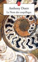 Couverture du livre « Le nom des coquillages » de Anthony Doerr aux éditions Lgf