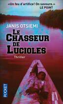 Couverture du livre « Le chasseur de lucioles » de Janis Otsiemi aux éditions Pocket