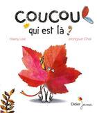 Couverture du livre « Coucou, qui est la ? » de Choi/Lee aux éditions Didier Jeunesse