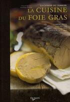 Couverture du livre « La cuisine du foie gras » de Chantal Nicolas aux éditions De Vecchi