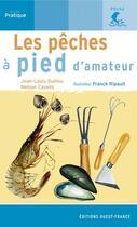 Couverture du livre « Les peches a pied d'amateur » de Cazeils N-Ripault F aux éditions Ouest France