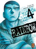 Couverture du livre « Rainbow T.4 » de George Abe et Masasumi Kakizaki aux éditions Kabuto