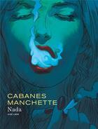 Couverture du livre « Nada » de Jean-Patrick Manchette et Max Cabanes et Doug Headline aux éditions Dupuis