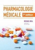 Couverture du livre « Pharmacologie médicale » de Michael Neal aux éditions De Boeck Superieur