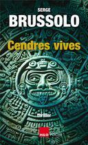 Couverture du livre « Cendres vives » de Serge Brussolo aux éditions H&o