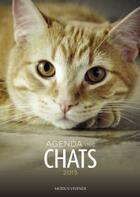 Couverture du livre « Agenda des chats (2015) » de Collectif aux éditions Modus Vivendi