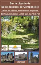 Couverture du livre « La Voie Des Piemonts Un Chemin De Serenite » de F.Lepere-Y.Terrien aux éditions Lepere Francois