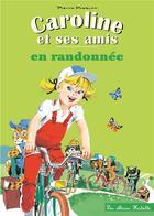 Couverture du livre « Caroline en randonnée » de Probst-P aux éditions Hachette Enfants