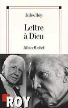 Couverture du livre « Lettre à Dieu » de Roy-J aux éditions Albin Michel
