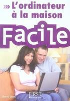 Couverture du livre « L'ordinateur à la maison facile » de Henri Lilen aux éditions First Interactive