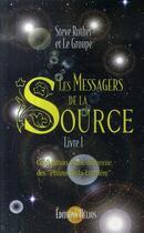 Couverture du livre « Les messagers de la source t.1 ; célébration d'une décennie des