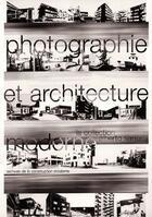 Couverture du livre « Photographie et architecture moderne : la collection Alberto Sartoris » de Andre Baudin et Philippe Frey aux éditions Ppur