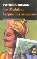 Couverture du livre « Le malabar largue les amarres » de Boman P aux éditions Alvik