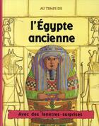 Couverture du livre « L'Egypte ancienne » de Pam Beasant et Mike Phillips aux éditions Parragon