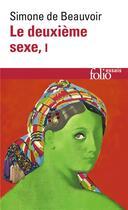 Couverture du livre « Le deuxième sexe t.1 » de Simone De Beauvoir aux éditions Gallimard