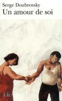 Couverture du livre « Un amour de soi » de Serge Doubrovsky aux éditions Gallimard