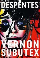 Couverture du livre « Vernon Subutex t.1 » de Virginie Despentes aux éditions Grasset Et Fasquelle