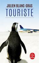 Couverture du livre « Touriste » de Julien Blanc-Gras aux éditions Lgf