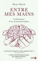 Couverture du livre « Entre mes mains » de Henry Marsh aux éditions Presses De La Cite