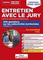 Couverture du livre « Entretien avec le jury ; 340 questions sur les collectivités territoriales (édition 2020/2021) » de Fabienne Geninasca aux éditions Vuibert