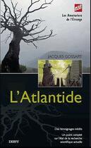 Couverture du livre « L'Atlantide » de Jacques Gossart aux éditions Dervy