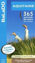 Couverture du livre « Guide Balado ; Aquitaine 2011-2012 » de Collectif aux éditions Mondeos