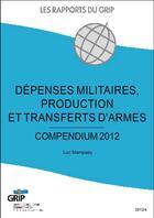 Couverture du livre « Dépenses militaires, productions et transferts d'armes » de Luc Mampaey aux éditions Bebooks