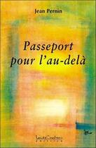 Couverture du livre « Passeport pour l'au-dela » de Jean Pernin aux éditions Louise Courteau