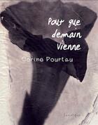 Couverture du livre « Pour que demain vienne » de Corine Pourtau aux éditions Lunatique