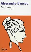 Couverture du livre « Mr Gwyn » de Alessandro Baricco aux éditions Gallimard
