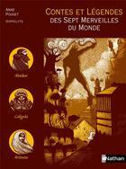 Couverture du livre « CONTES ET LEGENDES T.64 ; contes et légendes des sept merveilles du Monde » de Anne Pouget aux éditions Nathan