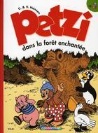 Couverture du livre « Petzi t.12 ; Petzi dans la foret enchantée » de Hansen aux éditions Casterman