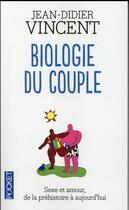 Couverture du livre « Biologie du couple » de Jean-Didier Vincent aux éditions Pocket