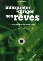 Couverture du livre « Interpréter et diriger ses rêves ; à la rencontre de son inconscient » de Sylvie Boril aux éditions De Vecchi