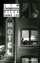 Couverture du livre « Ville sans loi » de Jim Thompson aux éditions Rivages