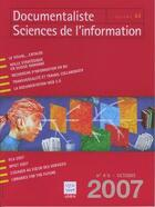 Couverture du livre « Documentaliste Sciences De L'Informationvol 44 N 45 Octobre 2007 » de Collectif aux éditions Lavoisier Diff