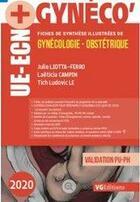 Couverture du livre « Ue ecn+ gynecologie obstetrique » de Liotta-Ferro aux éditions Vernazobres Grego