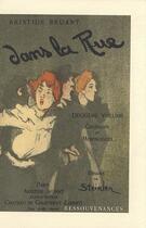 Couverture du livre « Dans la rue. t.2 ; chansons et monologues » de Bruant-A aux éditions Ressouvenances