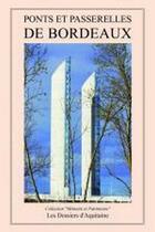 Couverture du livre « Ponts et passerelles de Bordeaux » de Collectif aux éditions Dossiers D'aquitaine