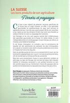 Couverture du livre « La Suisse, les bons produits de son agriculture ; paysages et terroirs » de Henri Rougier aux éditions Emmanuel Vandelle