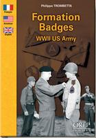 Couverture du livre « Formation badges WWII us army » de Philippe Trombetta aux éditions Orep