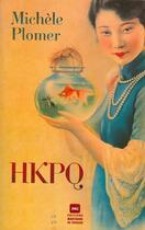 Couverture du livre « HKPQ » de Michele Plomer aux éditions Marchand De Feuilles