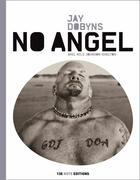 Couverture du livre « No angel » de Jay Dobyns aux éditions 13e Note