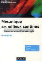 Couverture du livre « Mécanique des milieux continus (4e édition) » de Jean Coirier et Carole Nadot-Martin aux éditions Dunod