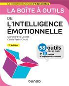 Couverture du livre « La boîte à outils ; de l'intelligence émotionnelle (2e édition) » de Martine-Eva Launet et Celine Peres-Court aux éditions Dunod