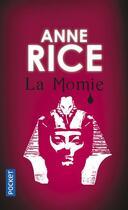 Couverture du livre « La momie » de Anne Rice aux éditions Pocket