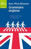 Couverture du livre « Grammaire anglaise » de Anne-Marie Bonnerot aux éditions J'ai Lu