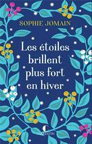 Couverture du livre « Les étoiles brillent plus fort en hiver » de Sophie Jomain aux éditions Charleston